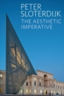 The Aesthetic Imperative : Writings on Art - Book