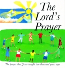 The Lord's Prayer : The Prayer Jesus Taught 2000 Years Ago - Book
