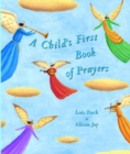 A Child's First Book of Prayers - Book