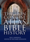 The Lion Concise Atlas of Bible History - Book