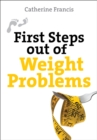 First Steps Out of Weight Problems - Book