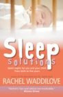 Sleep Solutions : Quiet Nights for You and Your Child from Birth to Five Years - Book