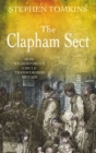 The Clapham Sect : How Wilberforce's circle transformed Britain - eBook