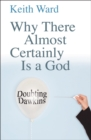 Why There Almost Certainly Is a God : Doubting Dawkins - eBook