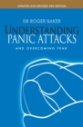 Understanding Panic Attacks and Overcoming Fear - eBook
