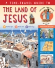 A Time-Travel Guide to the Land of Jesus : Explore the World of 50 AD - Book