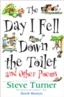The Day I Fell Down the Toilet and Other Poems - eBook