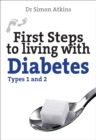 First Steps to living with Diabetes (Types 1 and 2) - Book