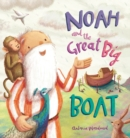 Noah and the Great Big Boat - Book