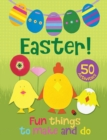 Easter! Fun Things to Make and Do - Book