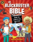 The Blockbuster Bible : Behind the scenes of the Bible Story - Book
