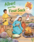 Albert and the Flour Sack : A Story about Elijah's Visit - Book