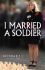 I Married A Soldier - Book