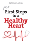 First Steps to a Healthy Heart - Book