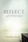 Reflect with Sheridan - Book