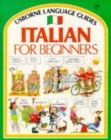 Italian for Beginners : Internet Linked - Book