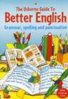 The Usborne Guide to Better English With Internet Links - Book