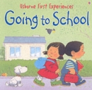 Usborne First Experiences Going To School - Book