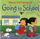 Usborne First Experiences Going To School Mini Edition - Book