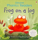 Frog On A Log Phonics Reader - Book