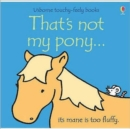 That's Not My Pony - Book