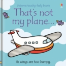 That's Not My Plane - Book