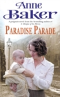Paradise Parade : A gripping saga of love and betrayal - Book