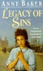 Legacy of Sins : To find happiness, a young woman must face up to her mother's past - Book