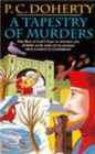 A Tapestry of Murders (Canterbury Tales Mysteries, Book 2) : Terror and intrigue in medieval England - Book