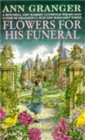 Flowers for his Funeral (Mitchell & Markby 7) : A gripping English village whodunit of jealousy and murder - Book