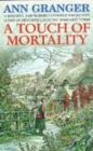 A Touch of Mortality (Mitchell & Markby 9) : A cosy English village whodunit of wit and warmth - Book