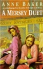 A Mersey Duet : A moving saga of love, tragedy and powerful family ties - Book
