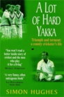 A Lot of Hard Yakka - Book