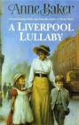 A Liverpool Lullaby : A moving saga of love, freedom and family secrets - Book