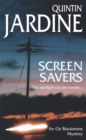 Screen Savers (Oz Blackstone series, Book 4) : An unputdownable mystery of kidnap and intrigue - Book
