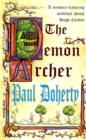 The Demon Archer (Hugh Corbett Mysteries, Book 11) : A twisting medieval murder mystery - Book