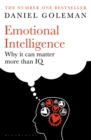 Emotional Intelligence : Why it Can Matter More Than IQ - Book