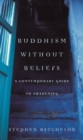 Buddhism without Beliefs - Book
