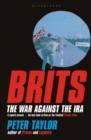 Brits : The War Against the IRA - Book