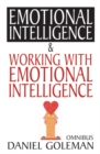 "Daniel Goleman Omnibus : ""Emotional Intelligence"", ""Working with EQ"" - Book"