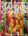 Sarah Raven's Garden Cookbook - Book