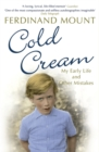 Cold Cream : My Early Life and Other Mistakes - Book