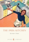 The 1950s Kitchen - eBook