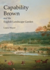 Capability Brown and the English Landscape Garden - Book
