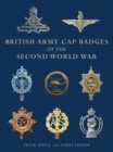 British Army Cap Badges of the Second World War - Book