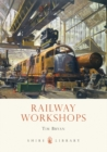 Railway Workshops - Book