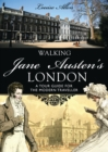 Walking Jane Austen's London - Book