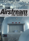 Airstream : The Silver RV - eBook