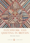 Patchwork and Quilting in Britain - eBook