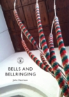 Bells and Bellringing - Book